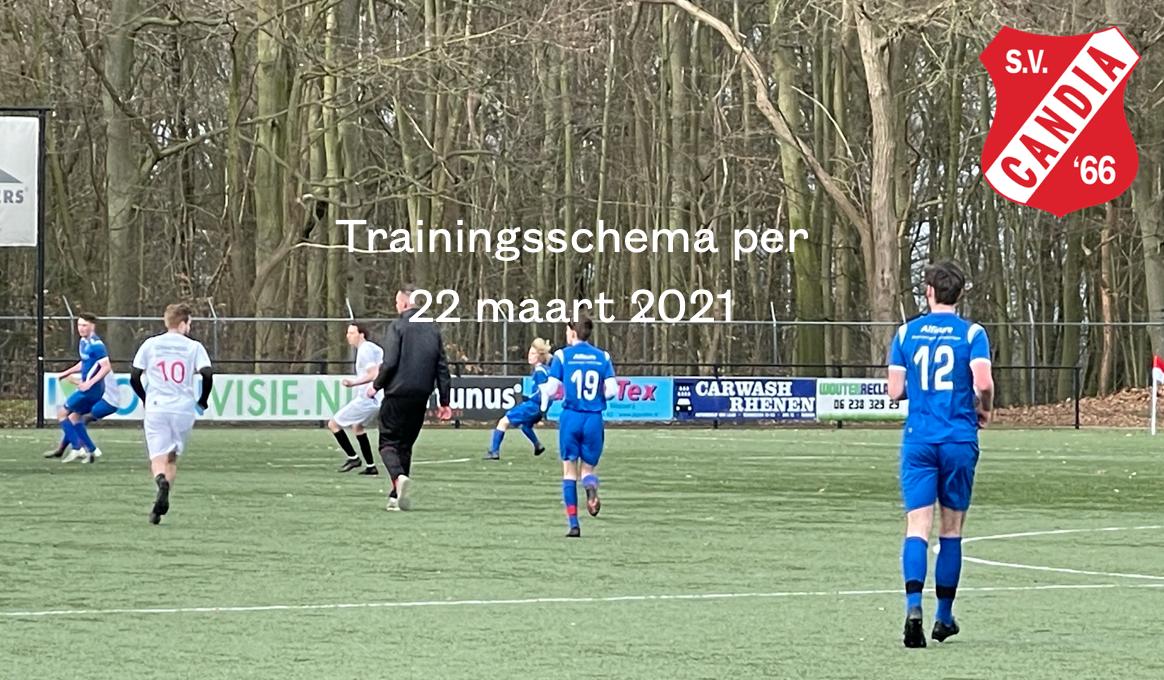 Update trainingsschema per 22 maart 2021